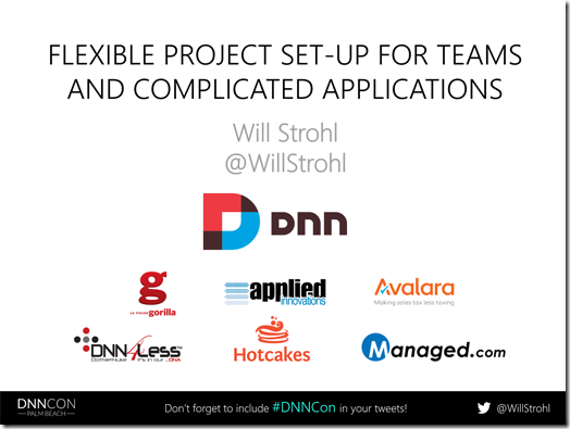 DNNCon Presentation – Flexible Project Setup for Teams and Complicated Applications
