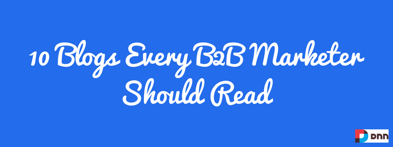 10 blogs every b2b marketer should read