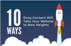 10 Ways Evoq Content Takes Your Website to New Heights
