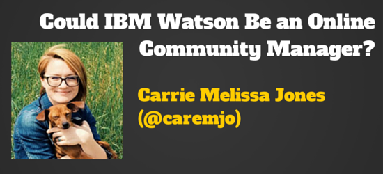 carrie melissa jones on community management