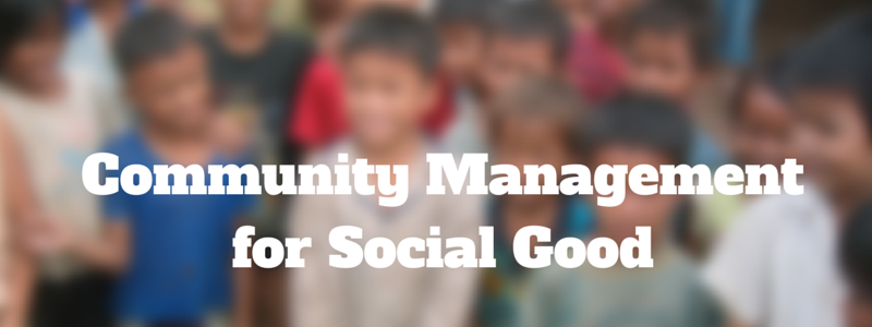 community management for social good