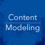 Why Content Modeling Should be the First Step of a Website Redesign