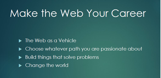 Slide: make the web your career