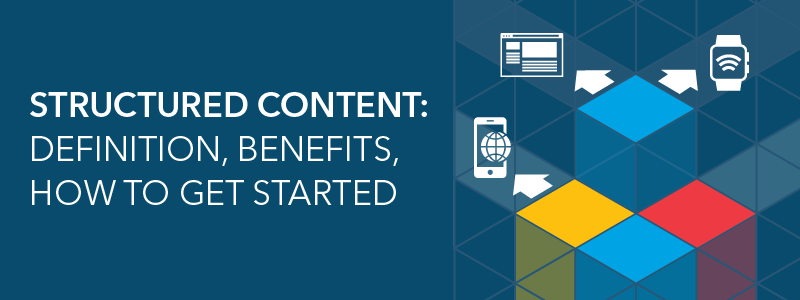 structured content: definition and benefits