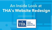 Website Redesign: How Texas Hospital Association Redesigned Their Site on a New CMS