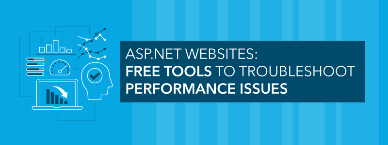 troubleshoot ASP.NET website performance