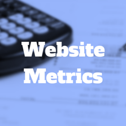 You Are What You Measure: Website Metrics That Matter