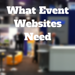 Why Event Websites Need a Good CMS