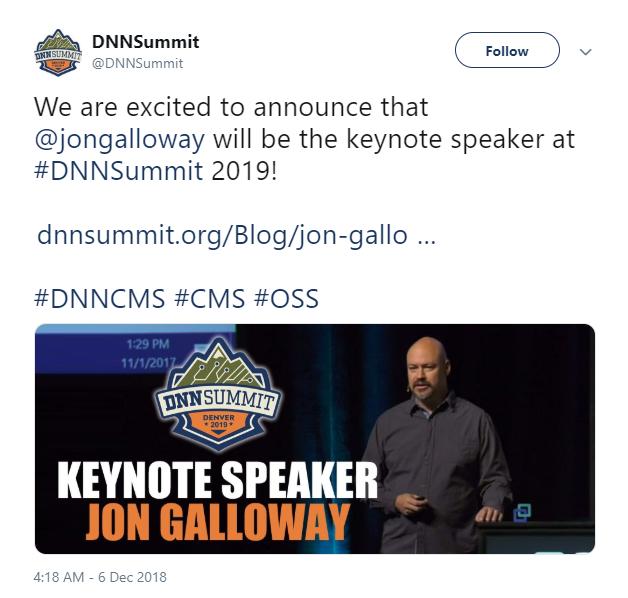 DNN Summit tweeted the announcement of the keynote speaker, Jon Galloway.