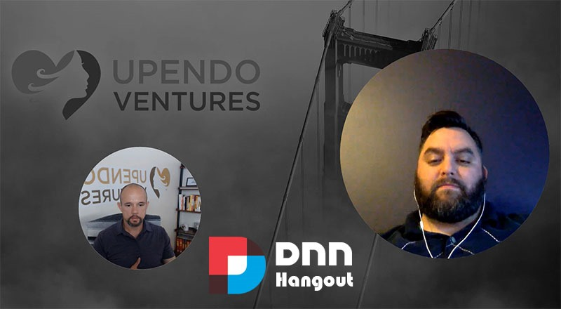 Upendo Ventures presents: A DNN Hangout interview with Johnny Gregory of Fortuitas