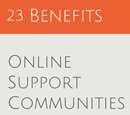 23 Benefits of Online Support Communities (That You Never Considered)