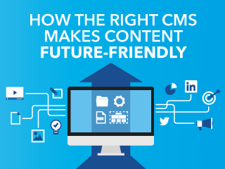webinar: how the right CMS makes content future-friendly